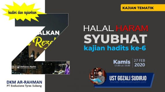 Kajian Hadits ke-6 Halal Haram dan Syubhat | Download Powerpoint