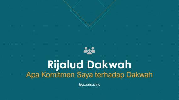 Materi Rijalud Dakwah, Apa Komitmen Saya terhadap Dakwah? | Download Powerpoint
