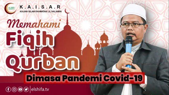 Panduan Praktis Fiqih Qurban dimasa Pandemi Covid19